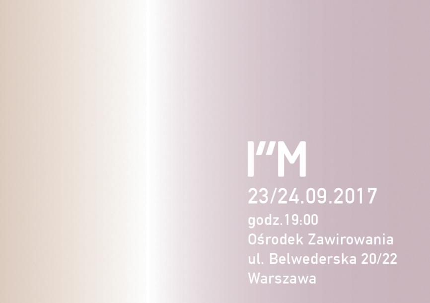 """I""""M, czyli Jestem"""