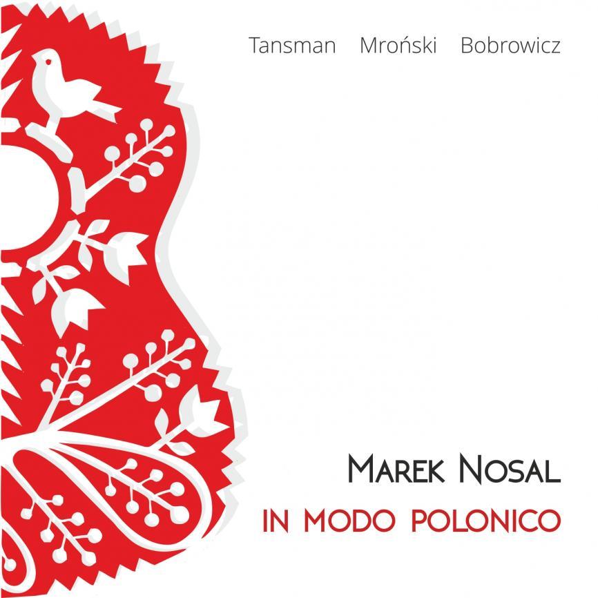 Gitara w polskim stylu? Marek Nosal udowadnia,że brzmi świetnie.