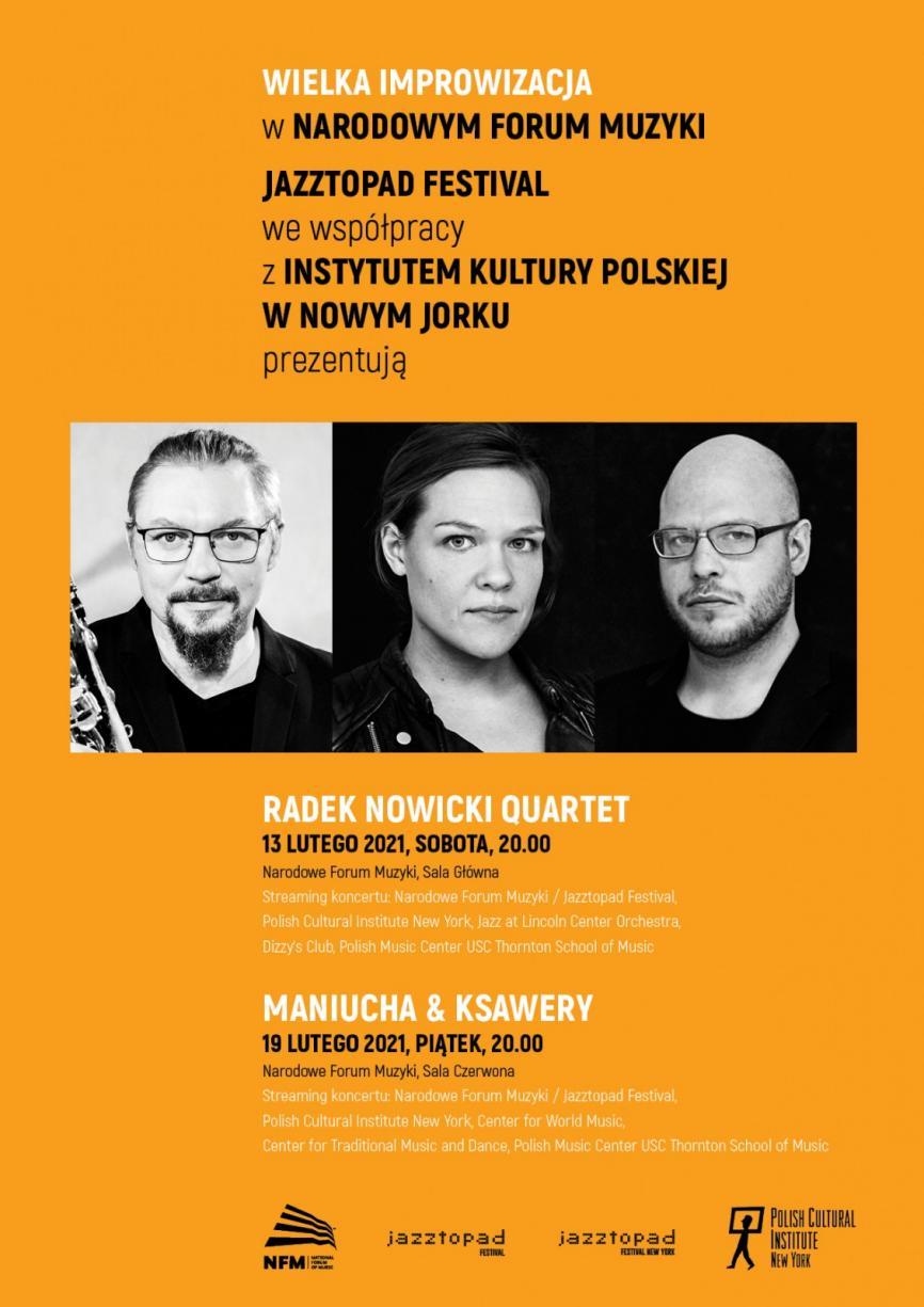 Wielka Improwizacja w Narodowym Forum Muzyki [koncerty w ramach Jazztopad Festival]