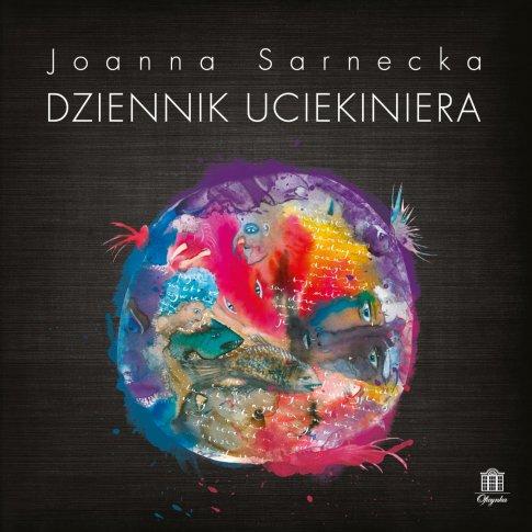 Joanna Sarnecka: najpiękniejsza ucieczka