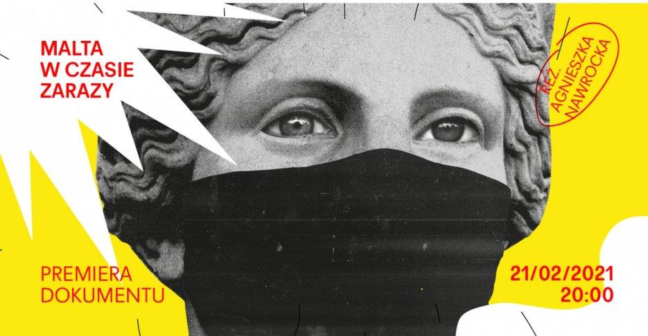 """Premiera dokumentu """"Malta w czasie zarazy"""" w reż. Agnieszki Nawrockiej"""