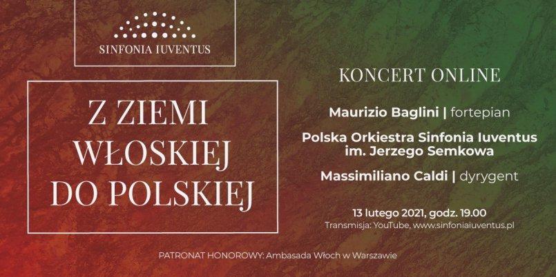 Z ziemi włoskiej do polskiej [koncert online Sinfonii Iuventus]